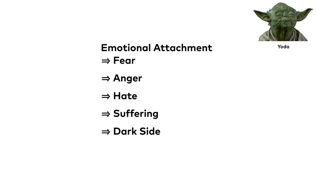 Emotional Attachment 㱺 Fear 㱺 Anger 㱺 Hate 㱺 Su...