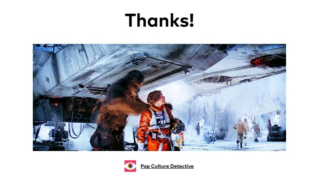 Thanks! Pop Culture Detective