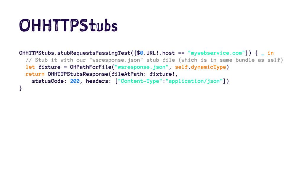 OHHTTPStubs OHHTTPStubs.stubRequestsPassingTest...