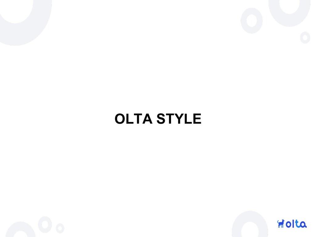 OLTA STYLE