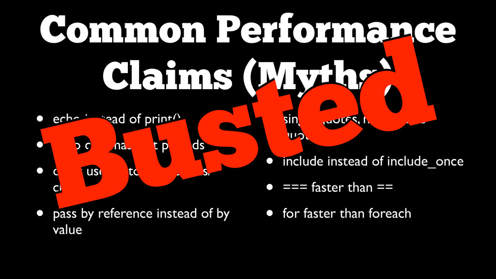 Common Performance  Claims (Myths) • echo inst...