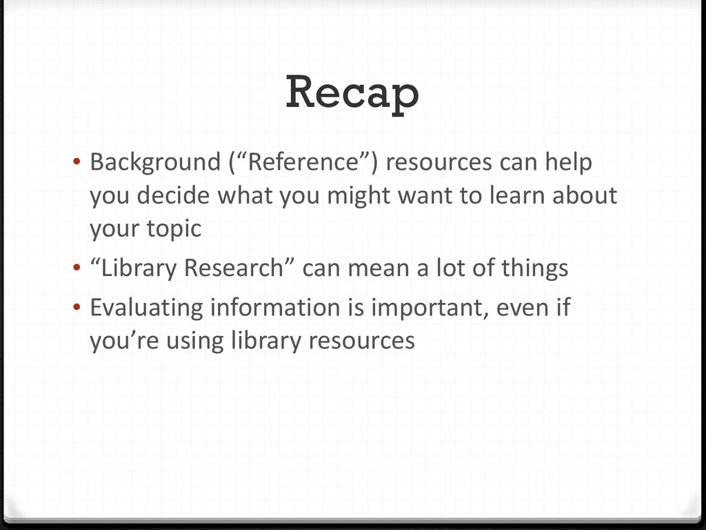 """Recap • Background (""""Reference"""") resources can ..."""