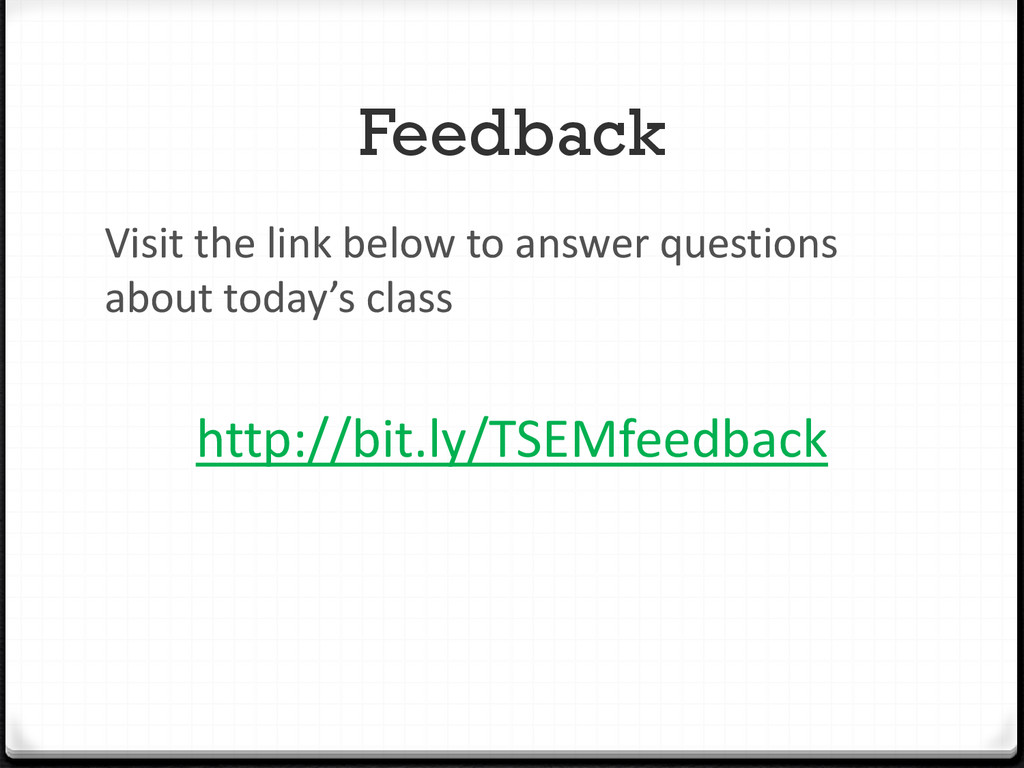 Feedback Visit the link below to answer questio...