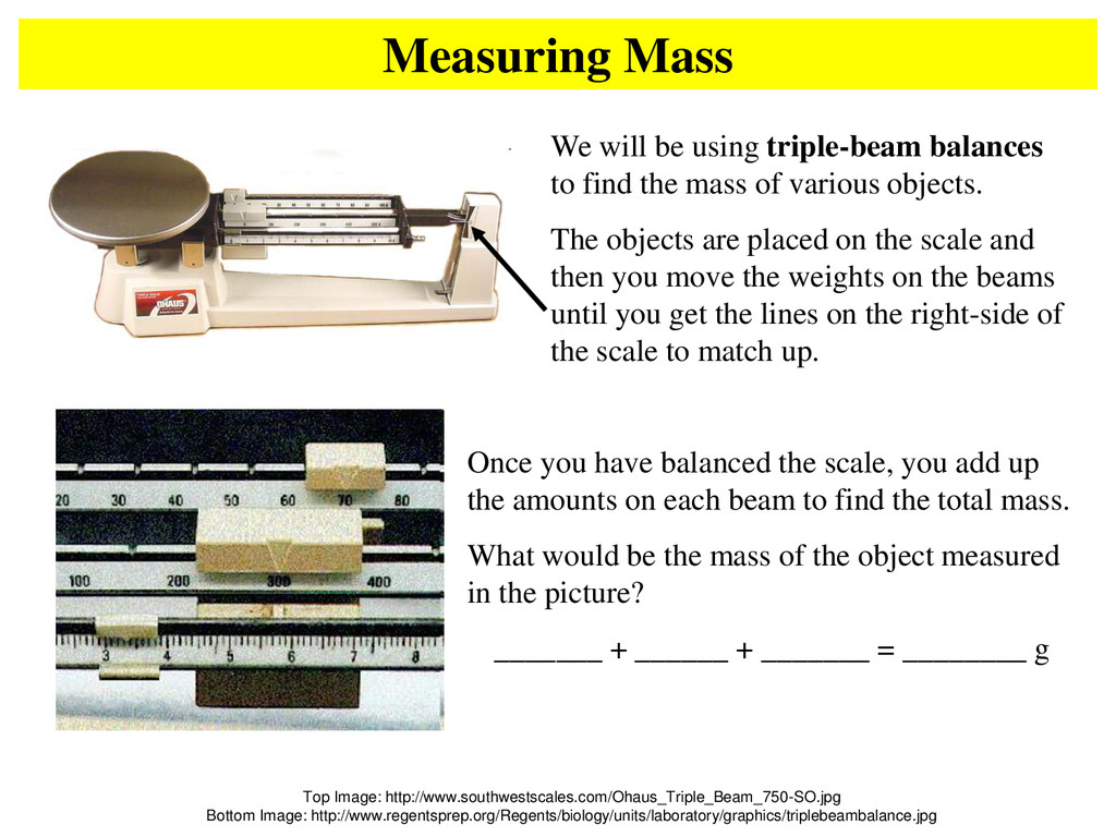 Measuring Mass Top Image: http://www.southwests...