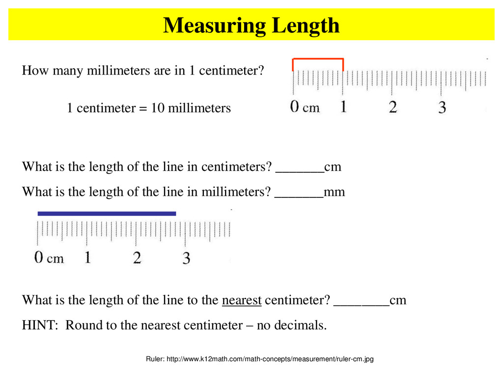 Measuring Length Ruler: http://www.k12math.com/...