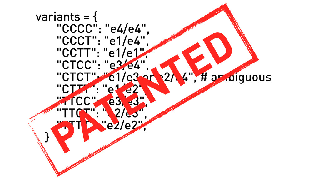 "variants = { ""CCCC"": ""e4/e4"", ""CCCT"": ""e1/e4"", ..."