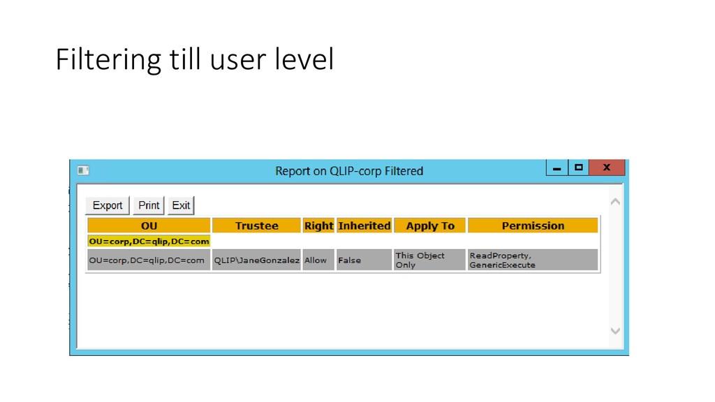 Filtering till user level