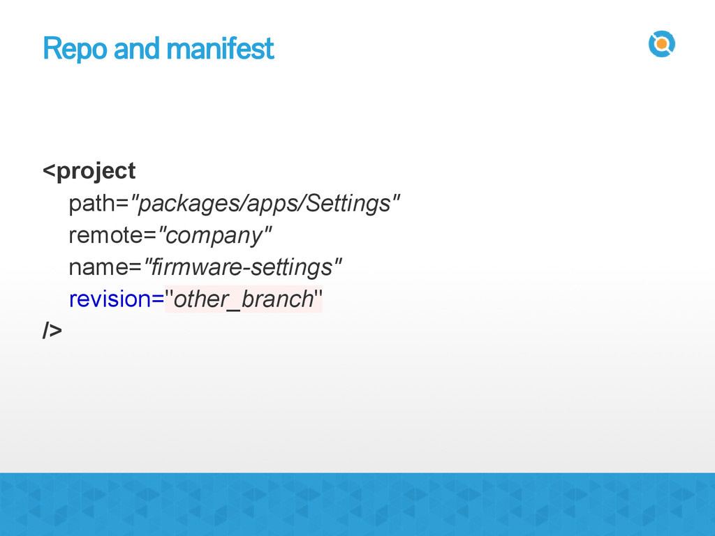 "Repo and manifest <project path=""packages/apps/..."