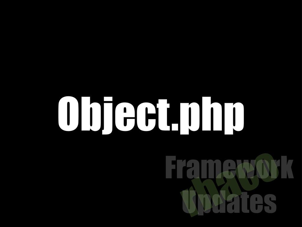 Framework Updates rhaco Object.php