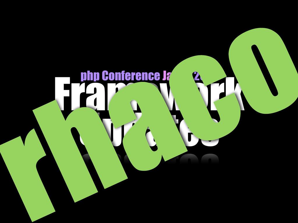 Framework Updates php Conference Japan 2010 haco