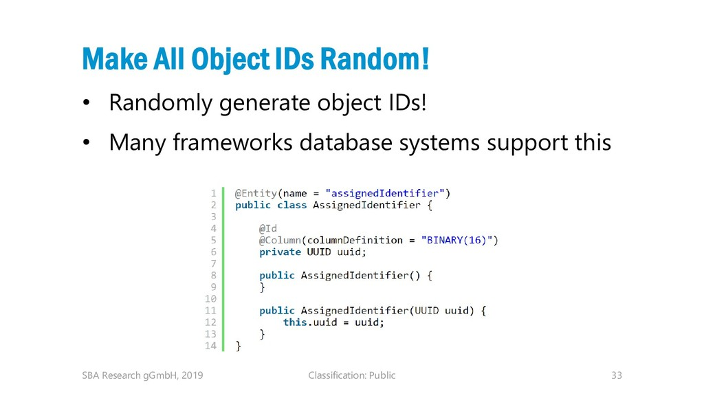 Classification: Public 33 Make All Object IDs R...