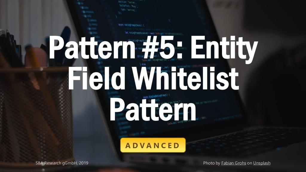 Classification: Public 38 Pattern #5: Entity Fi...