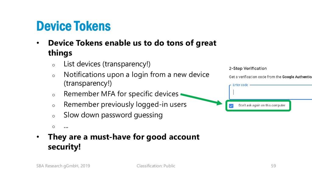 Classification: Public 59 Device Tokens • Devic...