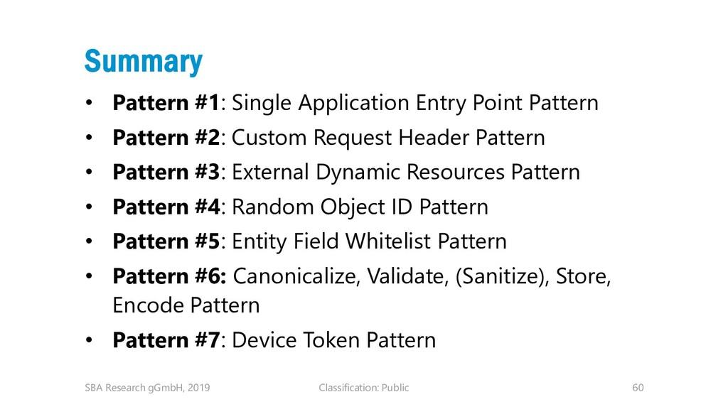 Classification: Public 60 Summary • Pattern #1:...