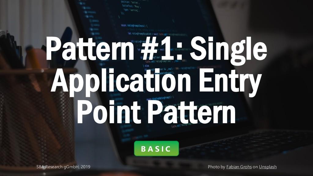 Classification: Public 7 Pattern #1: Single App...