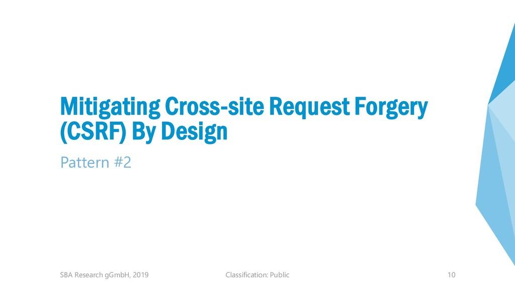 Classification: Public 10 Mitigating Cross-site...