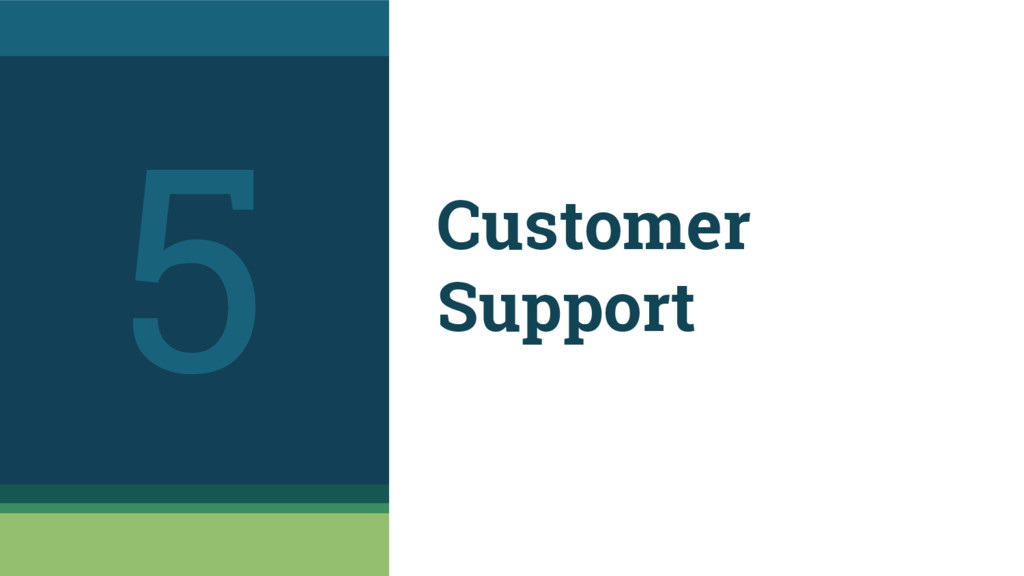 Customer Support 5