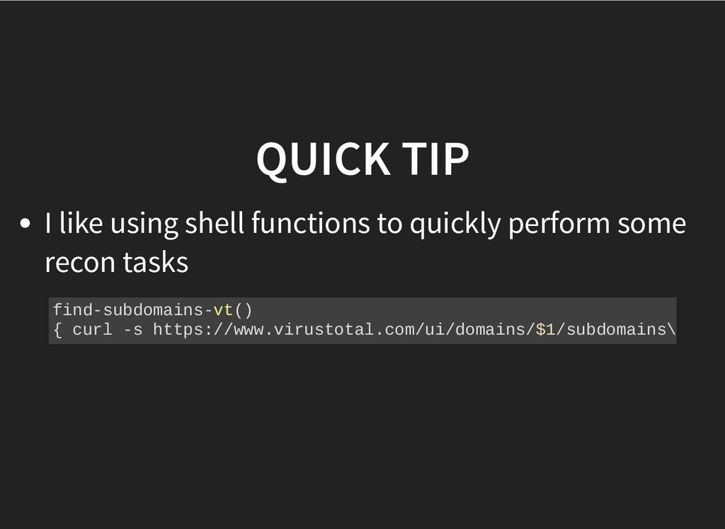 QUICK TIP QUICK TIP I like using shell function...