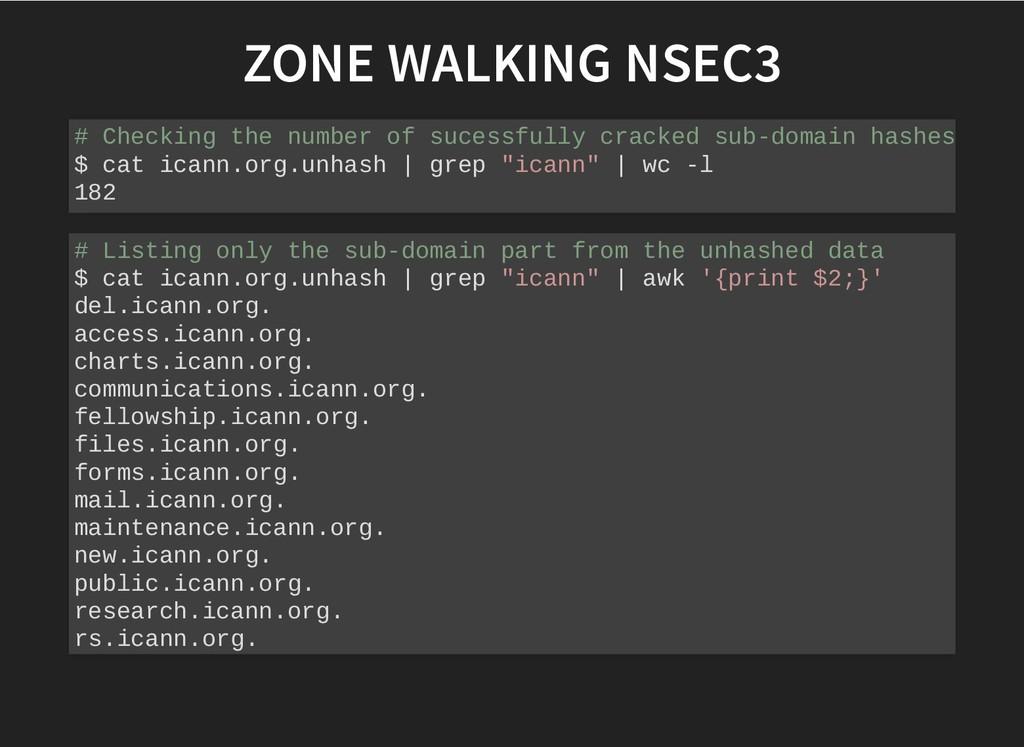 ZONE WALKING NSEC3 ZONE WALKING NSEC3 # Checkin...