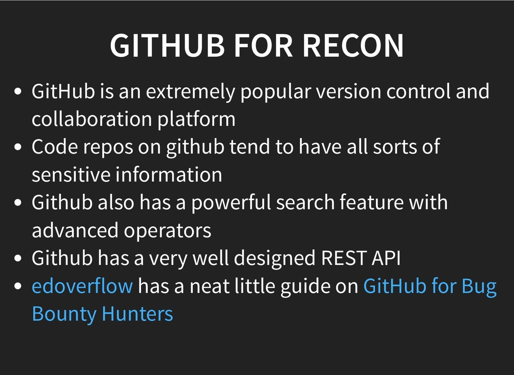 GITHUB FOR RECON GITHUB FOR RECON GitHub is an ...