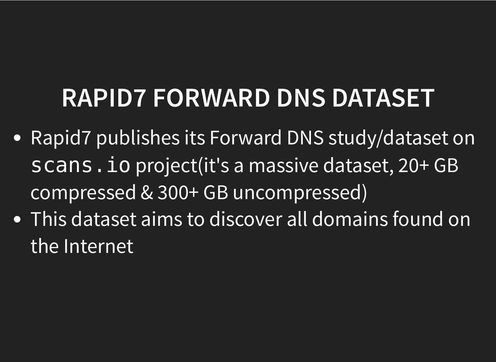 RAPID7 FORWARD DNS DATASET RAPID7 FORWARD DNS D...