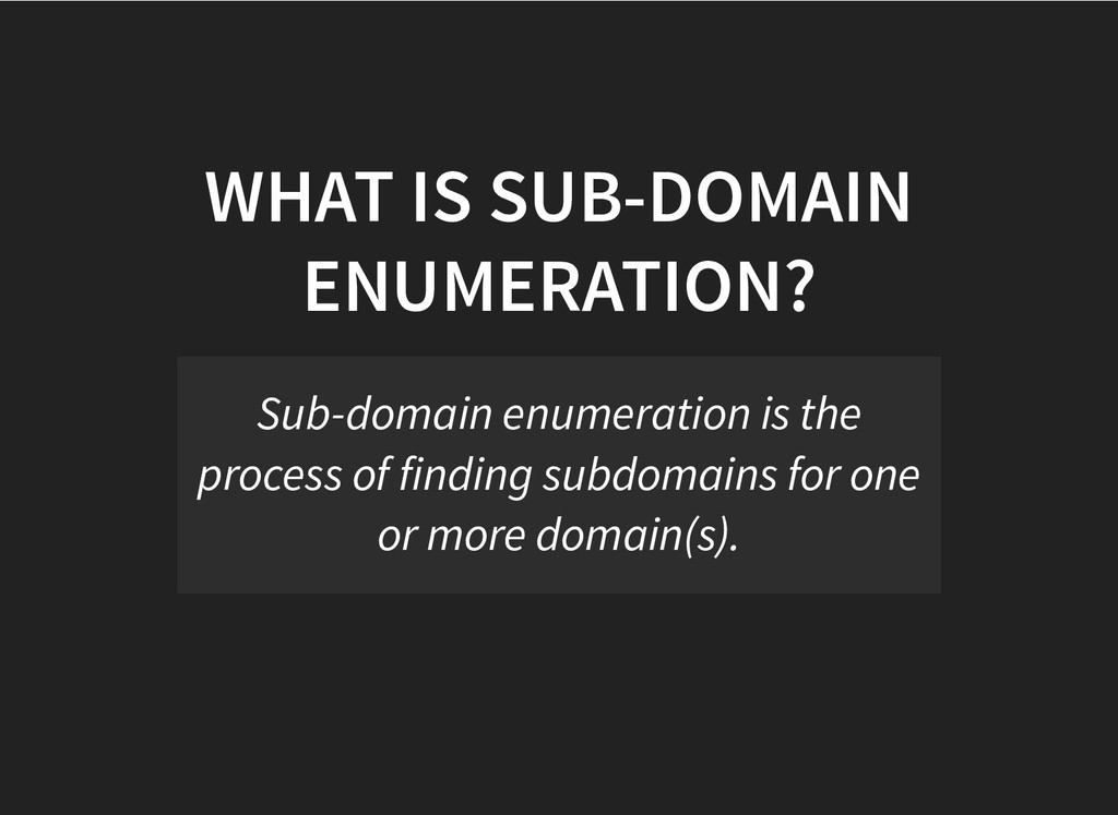 WHAT IS SUB-DOMAIN WHAT IS SUB-DOMAIN ENUMERATI...