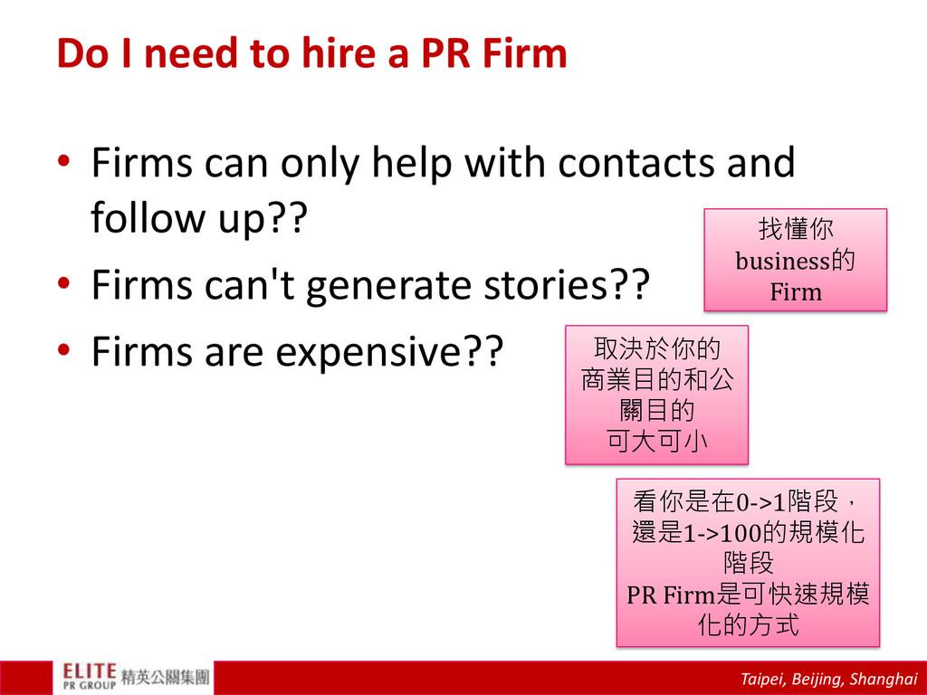 Taipei, Beijing, Shanghai Do I need to hire a P...