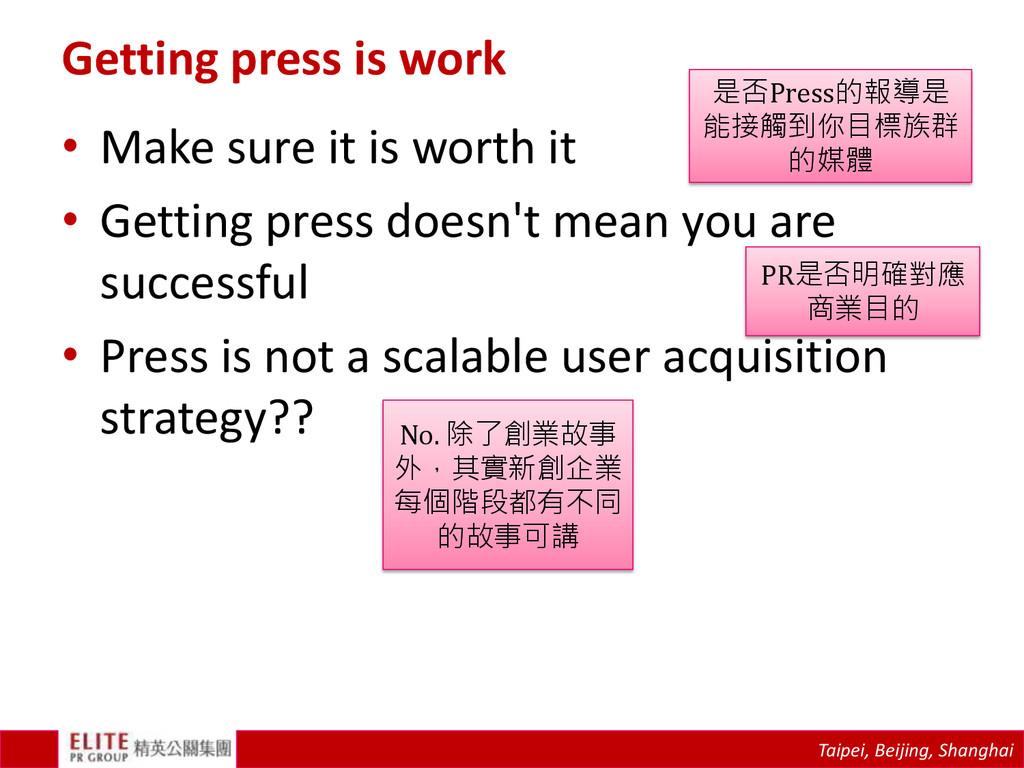 Taipei, Beijing, Shanghai Getting press is work...