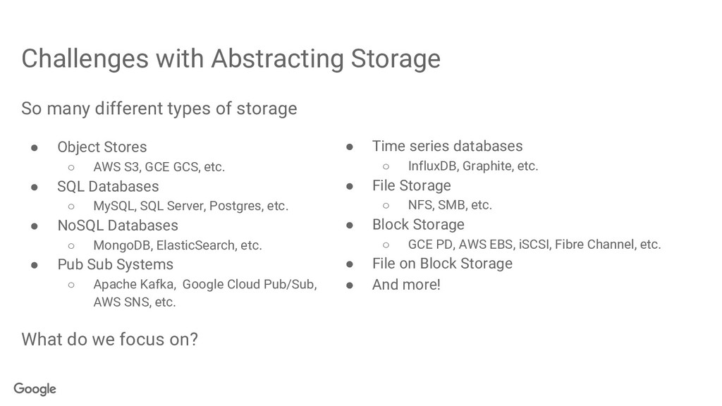 Challenges with Abstracting Storage ● Time seri...