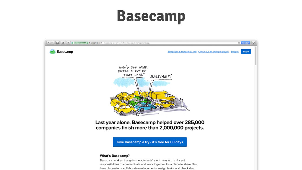 Basecamp https://github.com/thoughtbot/guides