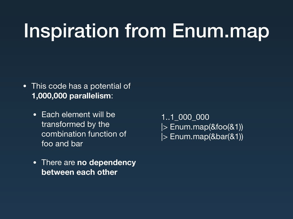 Inspiration from Enum.map • This code has a pot...
