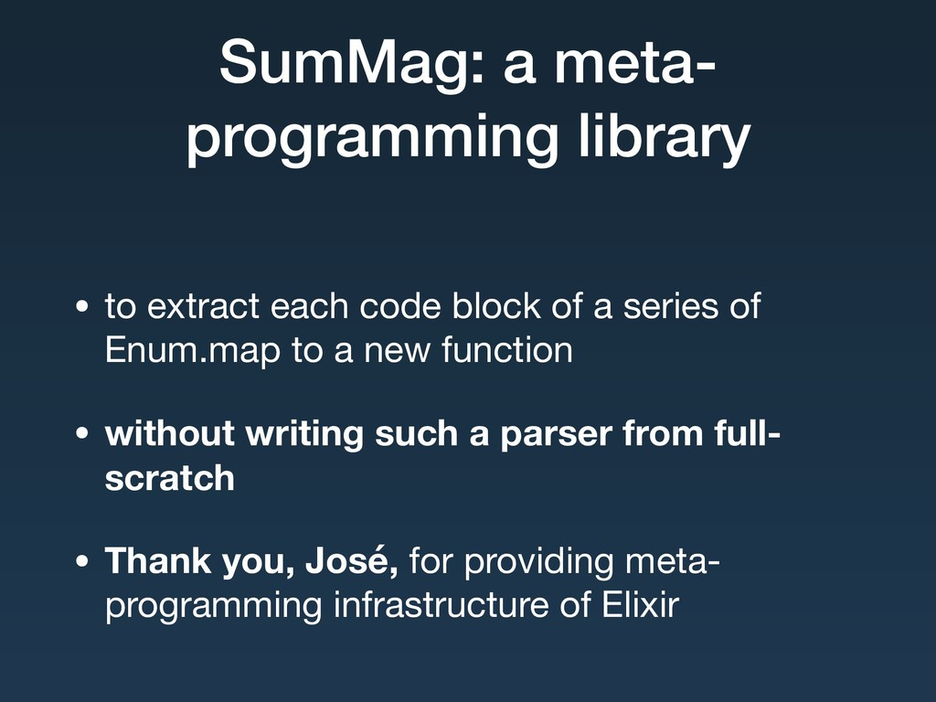 SumMag: a meta- programming library • to extrac...