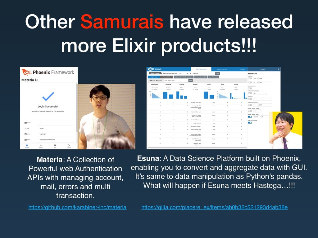Other Samurais have released more Elixir produc...