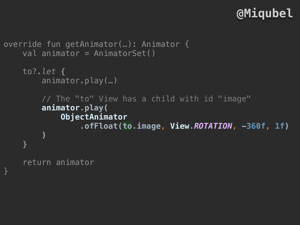 override fun getAnimator(…): Animator { val ani...