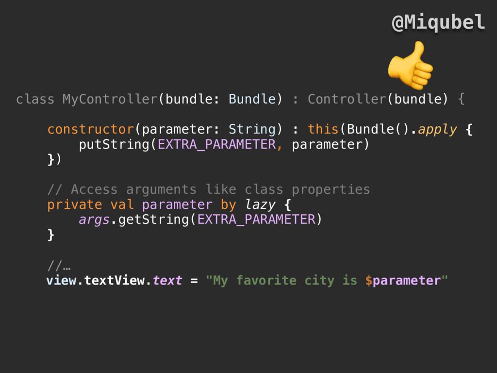 class MyController(bundle: Bundle) : Controller...