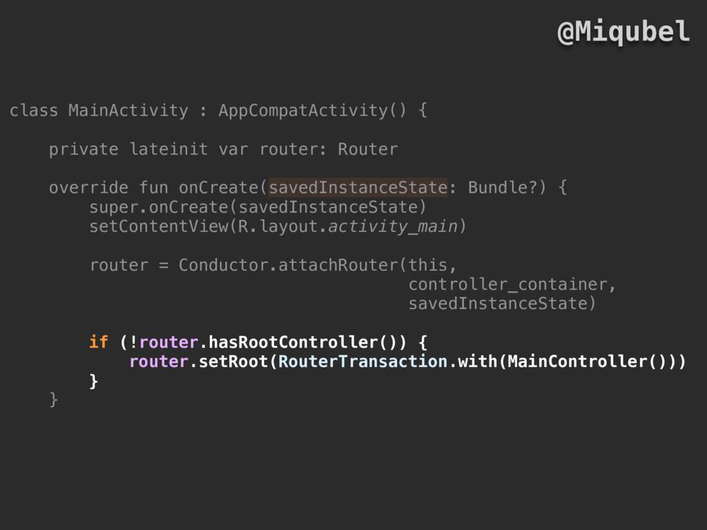 class MainActivity : AppCompatActivity() { priv...