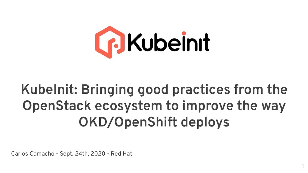 KubeInit: Bringing good practices from the Open...