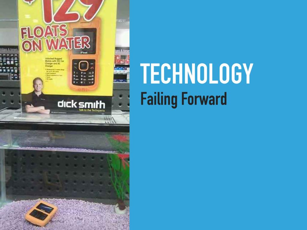 TECHNOLOGY Failing Forward