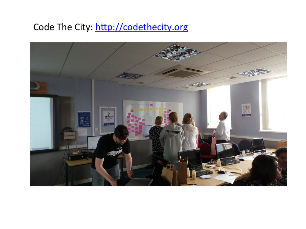 Code The City: h]p://codethecity.org...