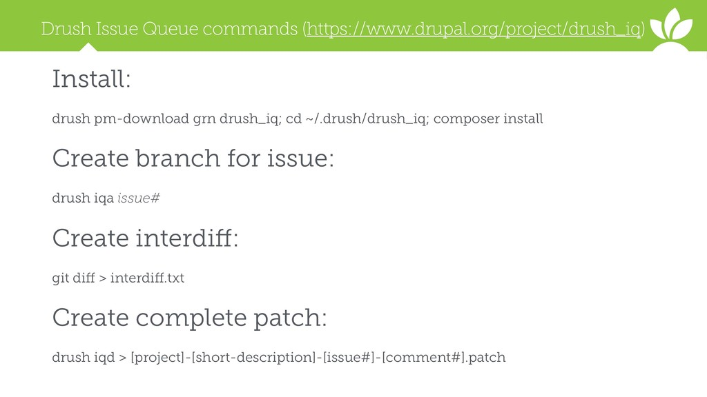 Drush Issue Queue commands (https://www.drupal....