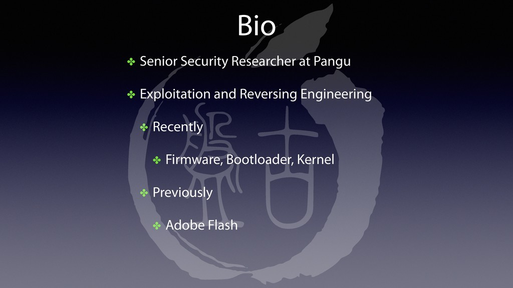Bio ✤ Senior Security Researcher at Pangu ✤ Exp...