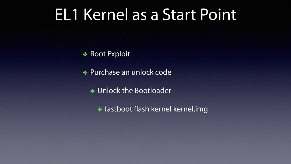 EL1 Kernel as a Start Point ✤ Root Exploit ✤ Pu...