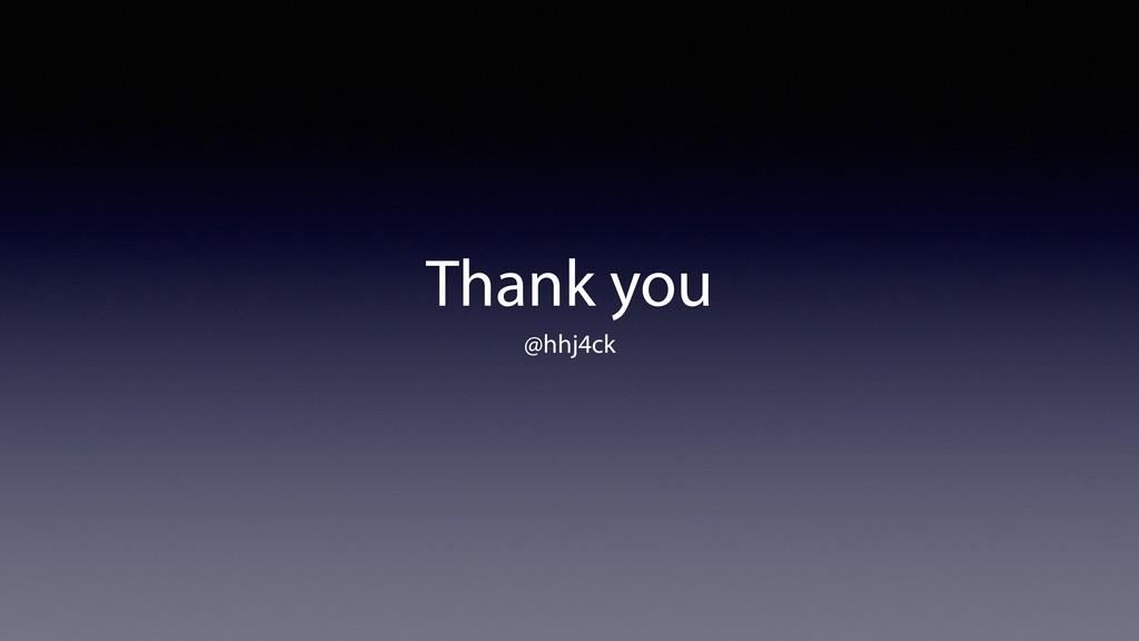 Thank you @hhj4ck