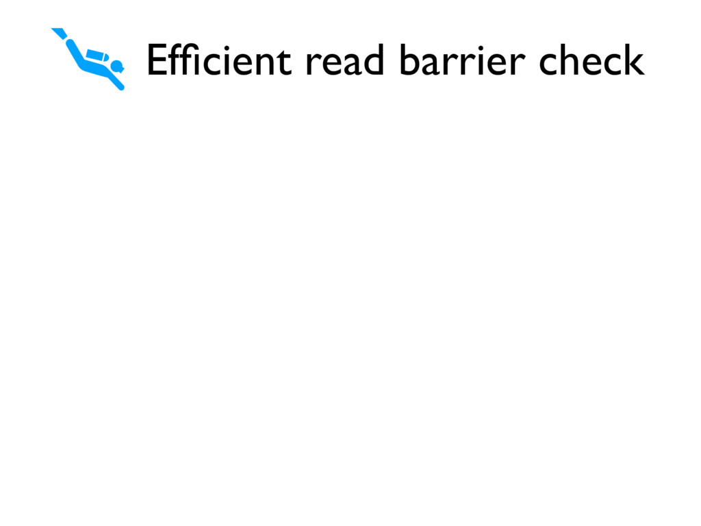 Efficient read barrier check