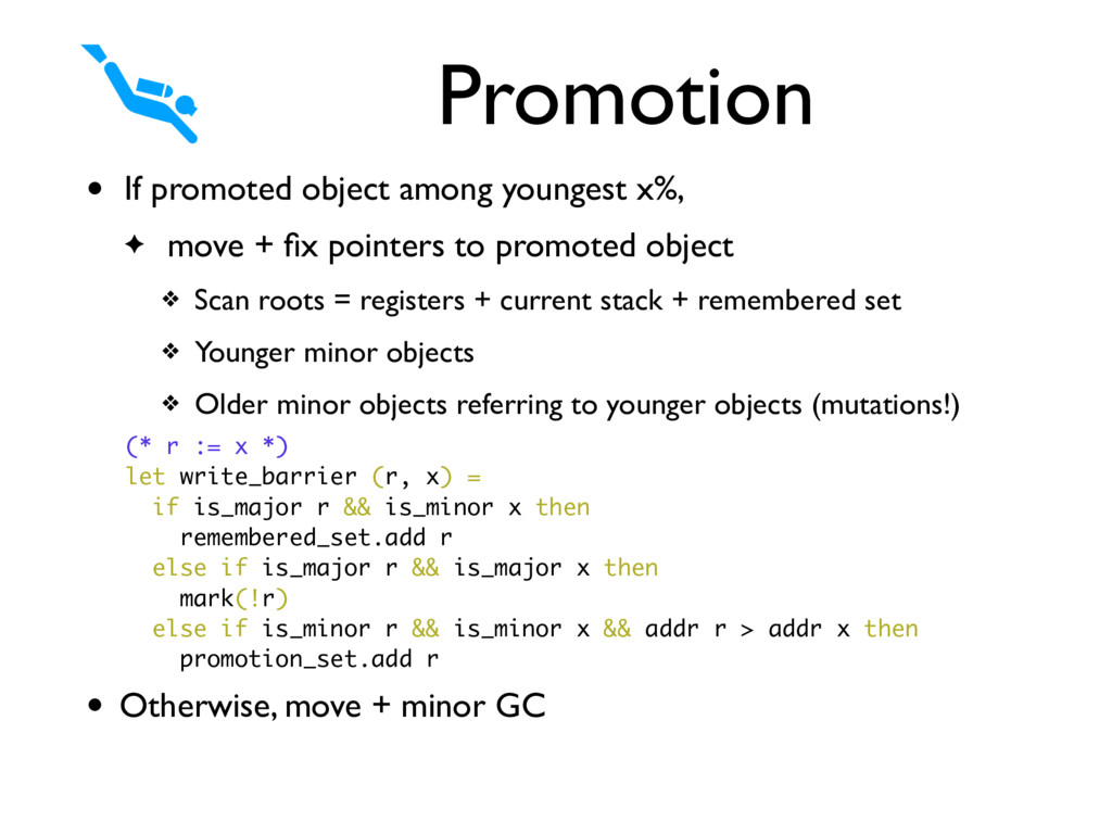 • If promoted object among youngest x%, ✦ move ...