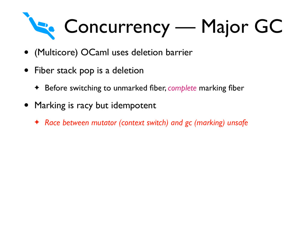 • (Multicore) OCaml uses deletion barrier • Fib...