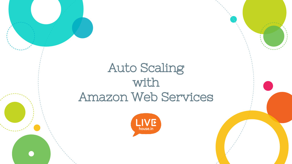 Auto Scaling with Amazon Web Services