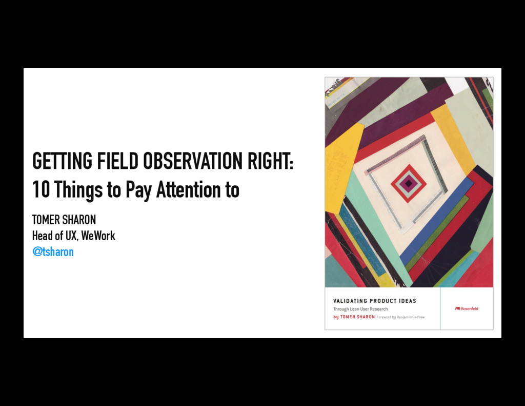 GETTING FIELD OBSERVATION RIGHT: 10 Things to P...