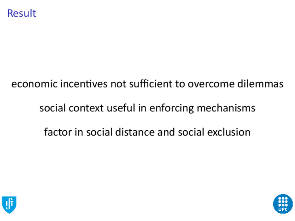 Result economic incen ves not sufficient to overc...